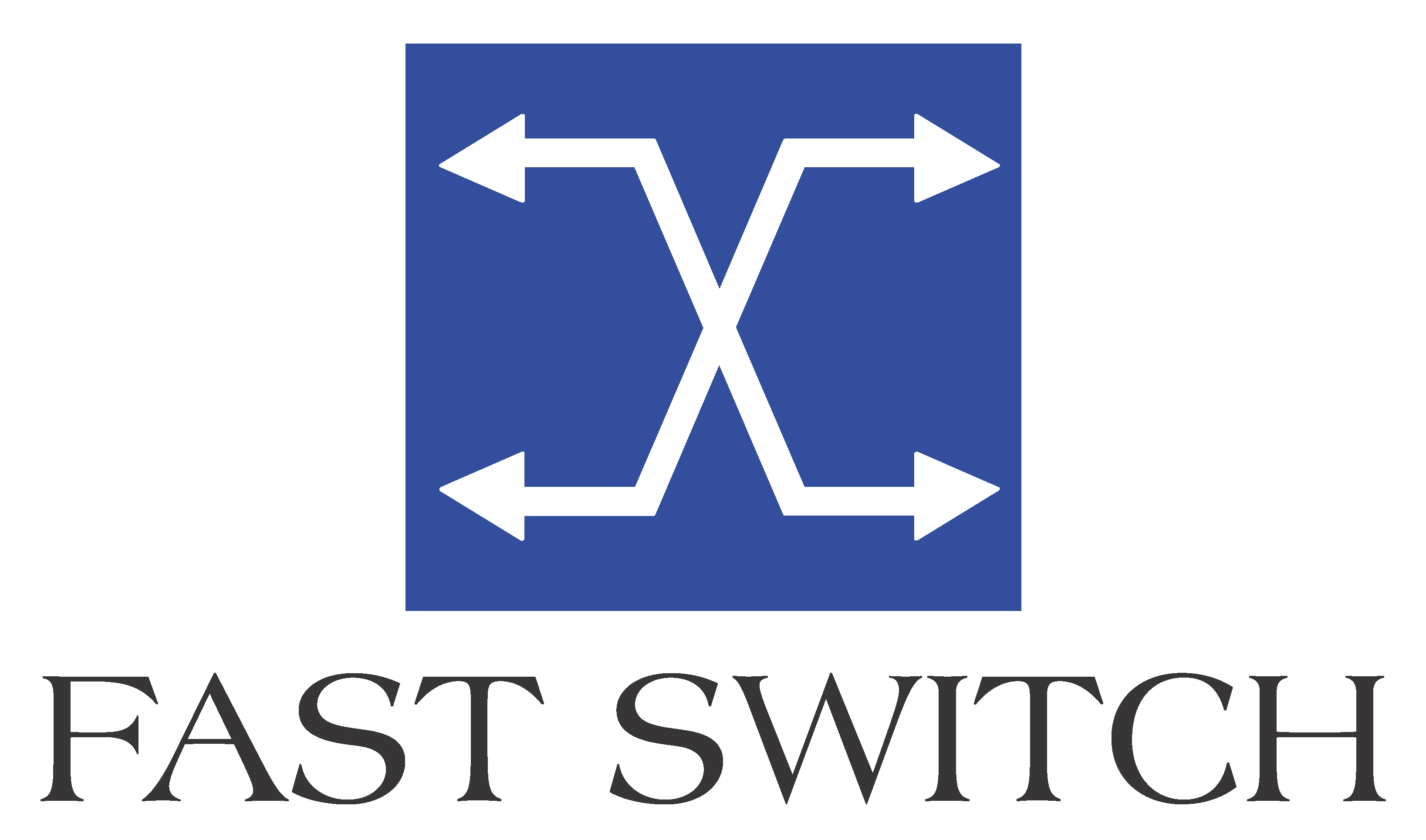 Fast Switch